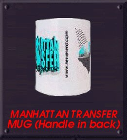 MANHATTAN TRANSFER Mug